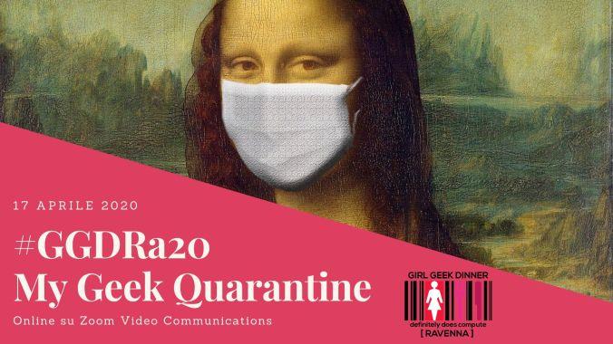 #GGDRa20 MyGeekQuarantine - 01